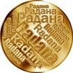 Česká jména - Radana - velká zlatá medaile 1 Oz