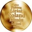 Česká jména - Roland - velká zlatá medaile 1 Oz