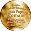 Česká jména - Romana - velká zlatá medaile 1 Oz