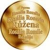 Česká jména - Růžena - velká zlatá medaile 1 Oz