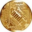 Česká jména - Sandra - velká zlatá medaile 1 Oz