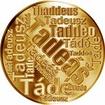 Česká jména - Tadeáš - velká zlatá medaile 1 Oz