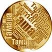 Česká jména - Tamara - velká zlatá medaile 1 Oz