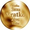 Slovenská jména - Vratko - velká zlatá medaile 1 Oz