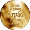 Slovenská jména - Arpád - zlatá medaile