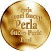 Slovenská jména - Perla - zlatá medaile