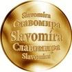 Slovenská jména - Slavomíra - zlatá medaile