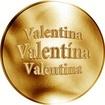 Slovenská jména - Valentína - zlatá medaile